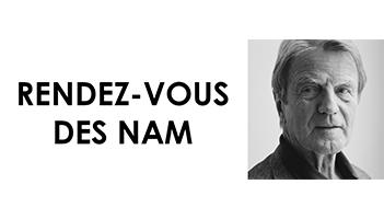 13ème RDV des NAM avec Bernard Kouchner
