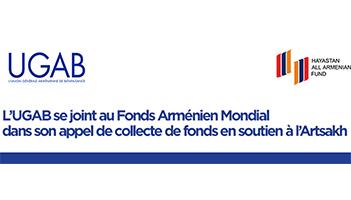 L'UGAB se joint au Fonds Arménien Mondial dans son appel de collecte de fonds en soutien à l'Artsakh