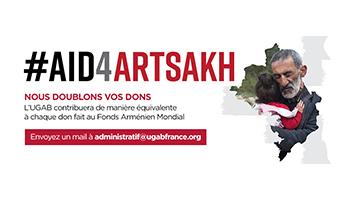 L'UGAB et le Fonds Arméniens Mondial annoncent le programme Don pour Don #Aid4Artsakh et le soutien de l'UGAB d'1 million de dollars